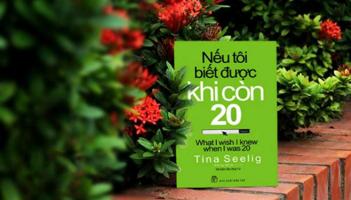 Nếu tôi biết được khi còn 20 - Tina Seelig